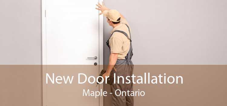 New Door Installation Maple - Ontario