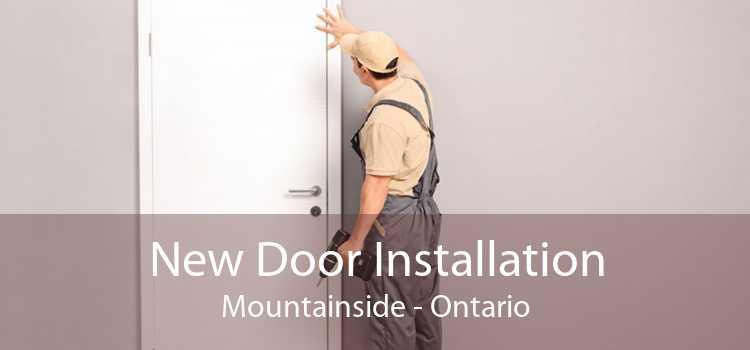 New Door Installation Mountainside - Ontario