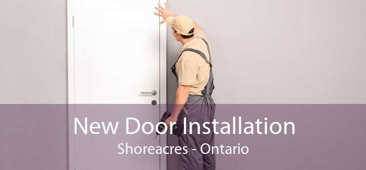 New Door Installation Shoreacres - Ontario