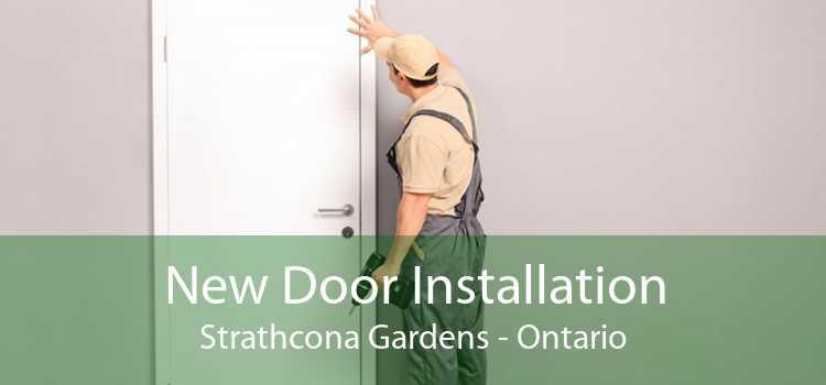 New Door Installation Strathcona Gardens - Ontario