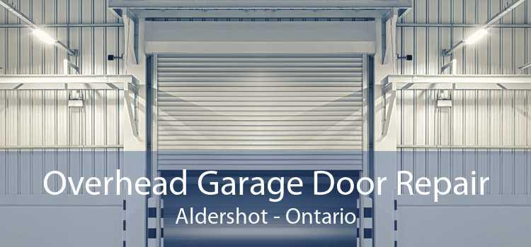 Overhead Garage Door Repair Aldershot - Ontario
