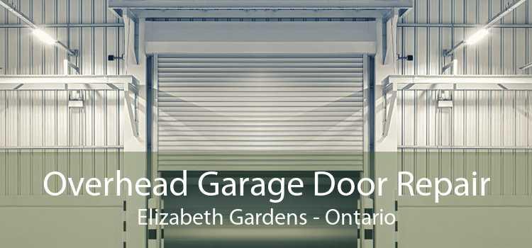 Overhead Garage Door Repair Elizabeth Gardens - Ontario