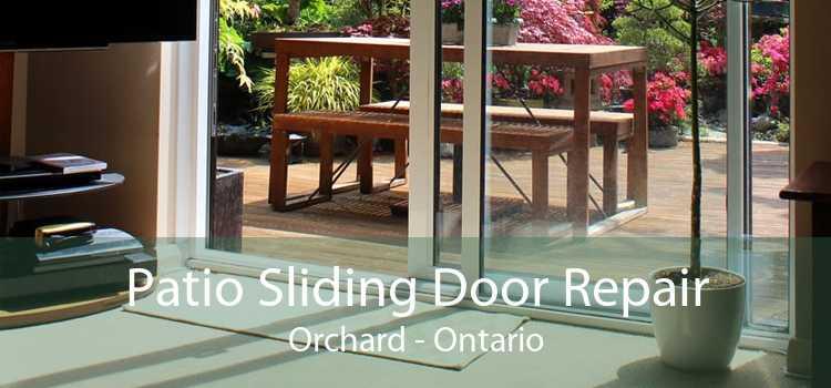 Patio Sliding Door Repair Orchard - Ontario