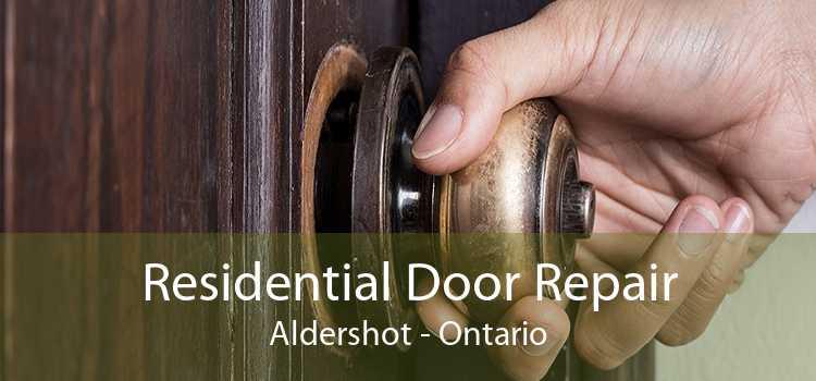 Residential Door Repair Aldershot - Ontario