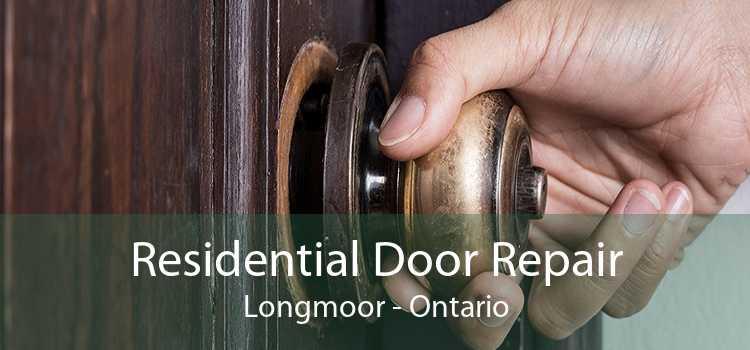 Residential Door Repair Longmoor - Ontario