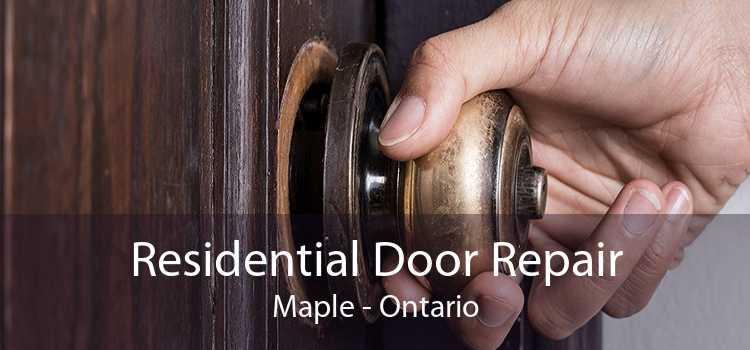 Residential Door Repair Maple - Ontario