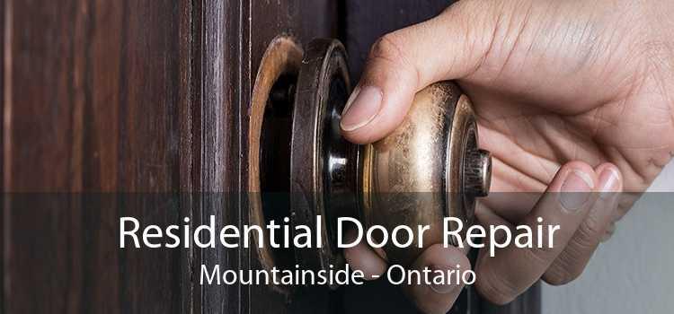 Residential Door Repair Mountainside - Ontario