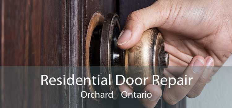 Residential Door Repair Orchard - Ontario
