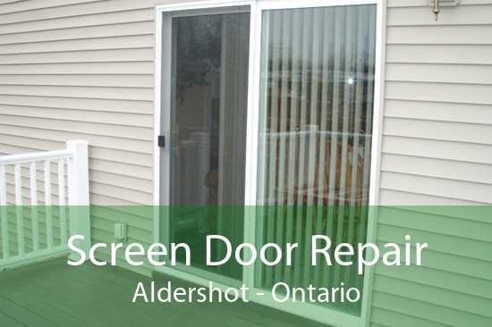 Screen Door Repair Aldershot - Ontario