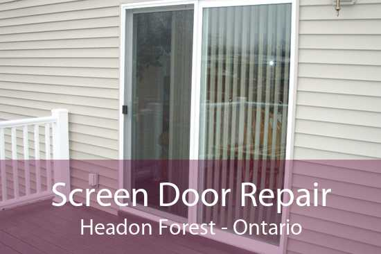 Screen Door Repair Headon Forest - Ontario