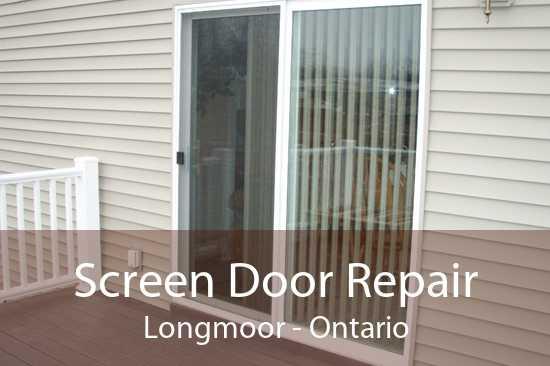 Screen Door Repair Longmoor - Ontario