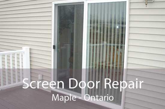 Screen Door Repair Maple - Ontario