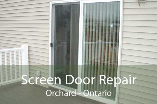 Screen Door Repair Orchard - Ontario