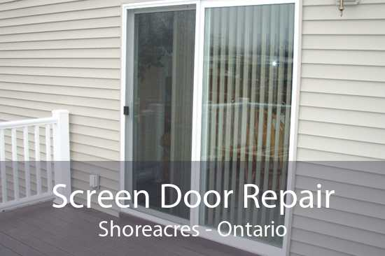 Screen Door Repair Shoreacres - Ontario