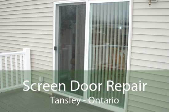 Screen Door Repair Tansley - Ontario