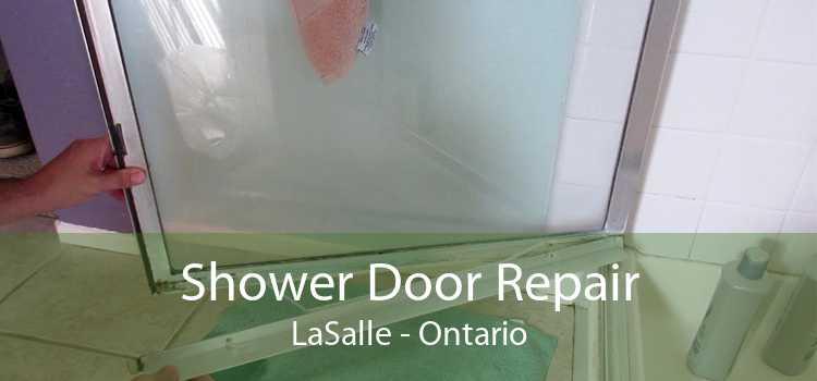 Shower Door Repair LaSalle - Ontario