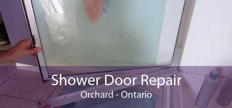 Shower Door Repair Orchard - Ontario