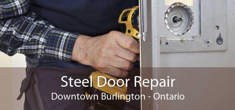 Steel Door Repair Downtown Burlington - Ontario