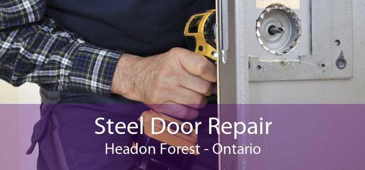 Steel Door Repair Headon Forest - Ontario