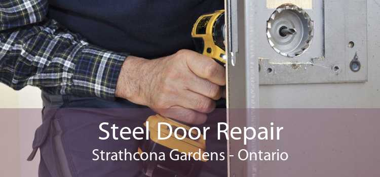 Steel Door Repair Strathcona Gardens - Ontario