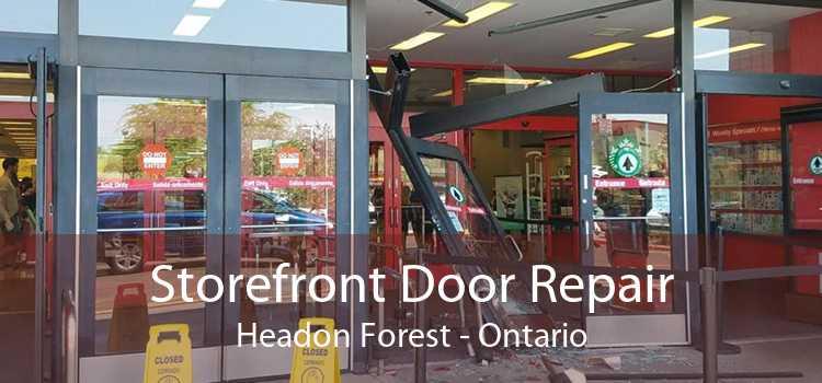 Storefront Door Repair Headon Forest - Ontario