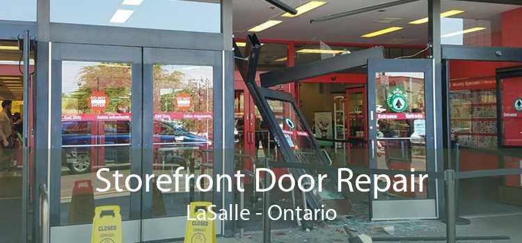 Storefront Door Repair LaSalle - Ontario