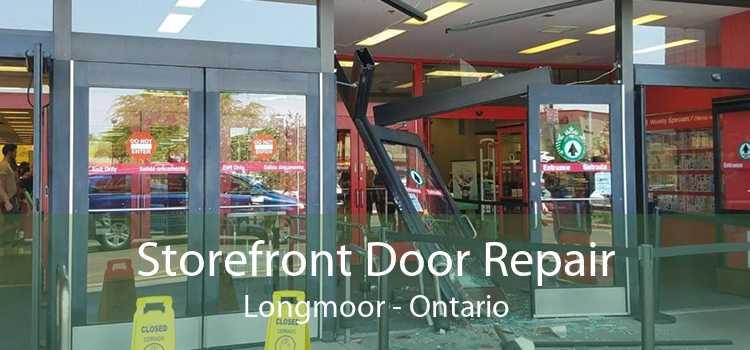 Storefront Door Repair Longmoor - Ontario
