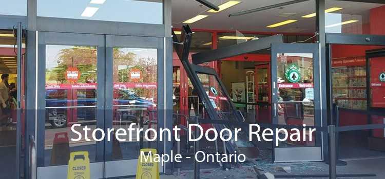 Storefront Door Repair Maple - Ontario