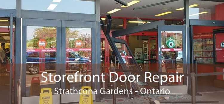 Storefront Door Repair Strathcona Gardens - Ontario