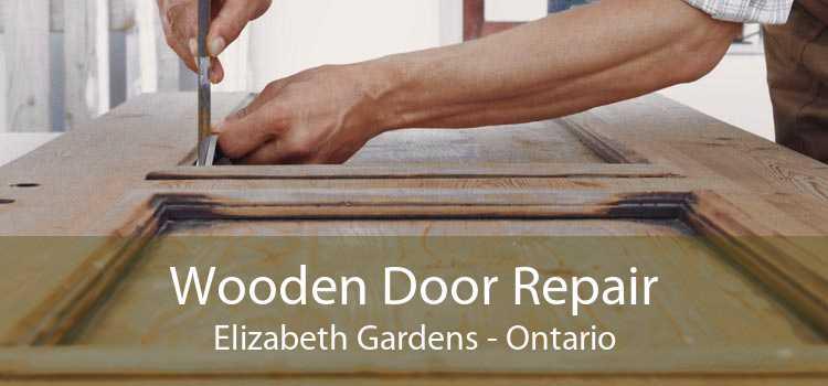 Wooden Door Repair Elizabeth Gardens - Ontario