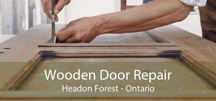 Wooden Door Repair Headon Forest - Ontario