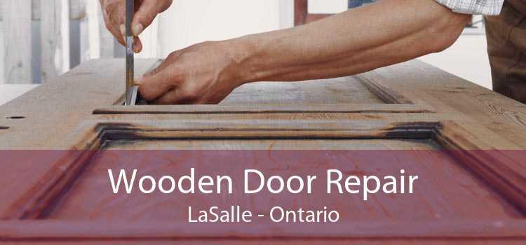 Wooden Door Repair LaSalle - Ontario