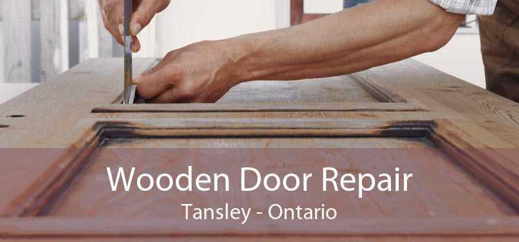 Wooden Door Repair Tansley - Ontario